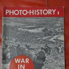 Coleccionismo de Revistas y Periódicos: REVISTA PHOTO-HISTORY WAR IN SPAIN GUERRA CIVIL ESPAÑOLA ROBERT CAPA CENTELLES CHIM 1937. Lote 192564687