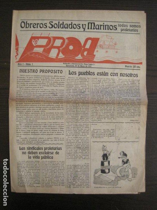 GUERRA CIVIL-PROA-Nº1-BARCELONA AÑO 1937-OBREROS SOLDADOS Y MARINOS-VER FOTOS-(V-18.846) (Coleccionismo - Revistas y Periódicos Antiguos (hasta 1.939))