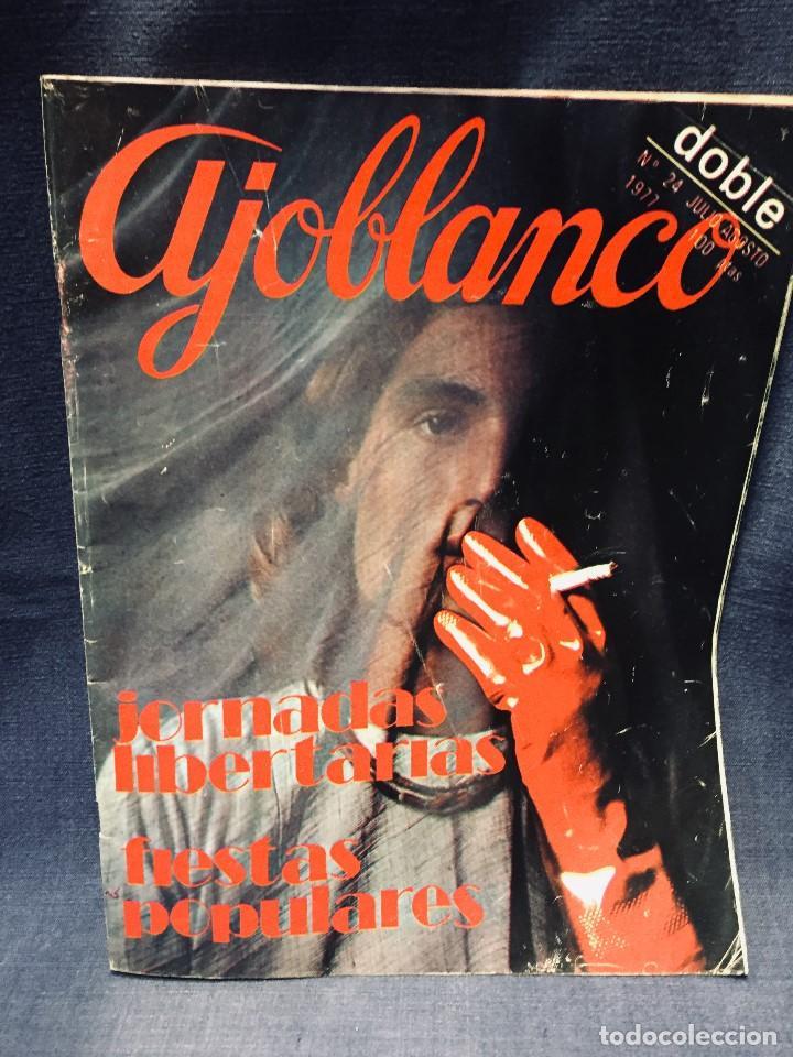 Coleccionismo de Revistas y Periódicos: 9 revistas mensual ajoblanco encuentro difusión contracultura españa año 1977 1978 - Foto 6 - 193985167