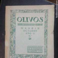 Coleccionismo de Revistas y Periódicos: OLIVOS REVISTA MENSUAL ASOCIACIÓN NACIONAL OLIVAREROS DE ESPAÑA Nº 21 AÑO II OCTUBRE 1928. Lote 193826476