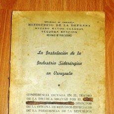 Coleccionismo de Revistas y Periódicos: LA INSTALACIÓN DE LA INDUSTRIA SIDERÚRGICA EN VENEZUELA. SUPLEMENTO Nº 47 DE LA REVISTA DE LAS FUERZ. Lote 194119547