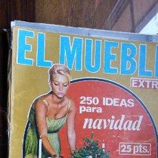 Coleccionismo de Revistas y Periódicos: EL MUEBLE EXTRA Nº 48 DICIEMBRE 1965, 250 IDEAS PARA NAVIDAD. Lote 194221813