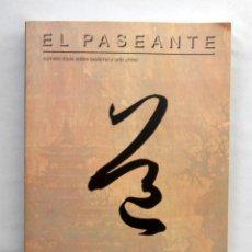 Coleccionismo de Revistas y Periódicos: REVISTA EL PASEANTE Nº20-22 - VV.AA. NUMERO TRIPLE SOBRE TAOISMO Y ARTE CHINO. Lote 194223473