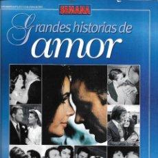 Coleccionismo de Revistas y Periódicos: == ES05 - GRANDES HISTORIAS DE AMOR - REVISTA SEMANA . Lote 194238012