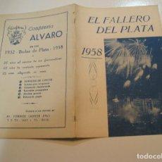 Coleccionismo de Revistas y Periódicos: FALLA FALLAS DE VALENCIA EL FALLERO DE PLATA 1958 BUEN ESTADO FOTOS DE TODAS LAS HOJAS. Lote 194248403