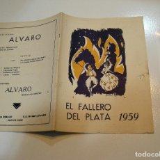 Coleccionismo de Revistas y Periódicos: FALLA FALLAS DE VALENCIA EL FALLERO DE PLATA 1959 BUEN ESTADO FOTOS DE TODAS LAS HOJAS. Lote 194248661