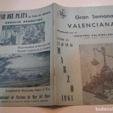 Coleccionismo de Revistas y Periódicos: FALLA FALLAS DE VALENCIA CENTRO VALENCIANO MAR DE LA PLATA AÑO 1961 FOTO TODAS PAGINAS. Lote 194249057