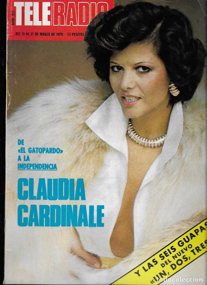 REVISTA TELE RADIO Nº 951, 15-21 MARZO 1976, CLAUDIA CARDINALE, CARMEN MAURA, CAMILO SESTO (Coleccionismo - Revistas y Periódicos Antiguos (hasta 1.939))