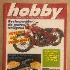 Coleccionismo de Revistas y Periódicos: HOBBY PARA HACER Y CONOCER N° 8 (1987). RESTAURACIÓN DE MOTOS ANTIGUAS.. Lote 194252561