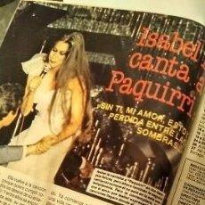 Coleccionismo de Revistas y Periódicos: REPORTAJE REVISTA NUEVO VALE 1985 ISABEL PANTOJA Y PAQUIRRI. Lote 194254735