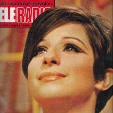 Coleccionismo de Revistas y Periódicos: REVISTA TELE RADIO Nº 840, 28 ENERO - 3 FEBRERO 1974, BARBARA STREISAND. Lote 194266762
