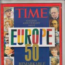 Coleccionismo de Revistas y Periódicos: REVISTA TIME AÑO 1996. EDICIÓN DE ANIVERSARIO DE ORO. EUROPA 50. AÑOS DESTACABLES.. Lote 194280610