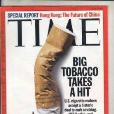 Coleccionismo de Revistas y Periódicos: REVISTA TIME Nº 30 JUNIO AÑO 1997. HONG KONG: EL FUTURO DE CHINA. EL TABACO GRANDE ALCANZA UN GOLPE.. Lote 194287426