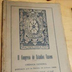 Coleccionismo de Revistas y Periódicos: II CONGRESO DE ESTUDIOS VASCOS CRÓNICA GENERAL EUSKALERRIAREN ALDE AÑO 1920 . Lote 194307967