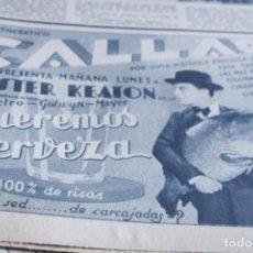 Coleccionismo de Revistas y Periódicos: HOJA BUBLICIDAD QUEREMOS CERVEZA BUSTER KEATON 8 OCTUBRE 1933 ORIGINAL FOLLETO PROGRAMA CINE . Lote 194334208