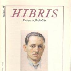 Coleccionismo de Revistas y Periódicos: HIBRIS. REVISTA DE BIBLIOFILIA. AÑO VIII Nº 43. ALCOY, MISERIA & CIA 2008. 30X21, 54P, ILUSTRADA. Lote 194340808