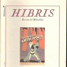 Coleccionismo de Revistas y Periódicos: HIBRIS. REVISTA DE BIBLIOFILIA. AÑO VIII Nº 44. ALCOY, MISERIA & CIA 2008. 30X21, 54P, ILUSTRADA. Lote 194340862