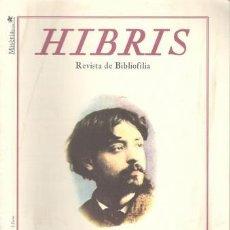 Coleccionismo de Revistas y Periódicos: HIBRIS. REVISTA DE BIBLIOFILIA. AÑO VIII Nº 45. ALCOY, MISERIA & CIA 2008. 30X21, 38P, ILUSTRADA. Lote 194340986