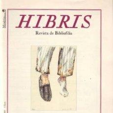 Coleccionismo de Revistas y Periódicos: HIBRIS. REVISTA DE BIBLIOFILIA. AÑO VIII Nº 47. ALCOY, MISERIA & CIA 2008. 30X21, 50P, ILS. Y FOTS. Lote 194341038