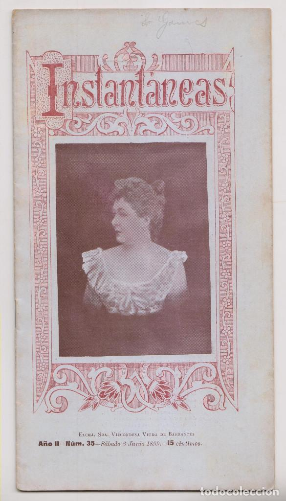 INSTANTÁNEAS. REVISTA SEMANAL DE ARTES Y LETRAS. N 35. JUNIO 1899. MUERTE DE EMILIO CASTELAR (Coleccionismo - Revistas y Periódicos Antiguos (hasta 1.939))