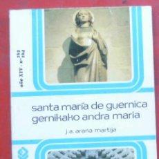 Coleccionismo de Revistas y Periódicos: TEMAS VIZCAINOS. SANTA MARÍA DE GUERNICA. Lote 194359095