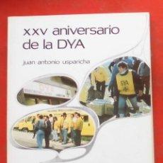 Coleccionismo de Revistas y Periódicos: TEMAS VIZCAINOS. XXV ANIVERSARIO DE LA DYA. Lote 194359138