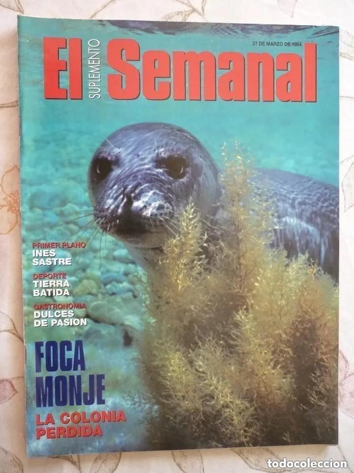 SUPLEMENTO EL SEMANAL / FOCA MONJE, LA COLONIA PERDIDA / Nº 335 - 1994 (Coleccionismo - Revistas y Periódicos Modernos (a partir de 1.940) - Otros)
