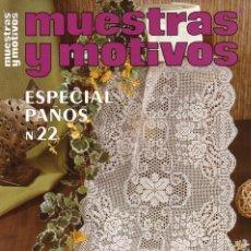 Coleccionismo de Revistas y Periódicos: MUESTRAS Y MOTIVOS ESPECIAL PAÑOS N. 22 (NUEVA). Lote 194368332