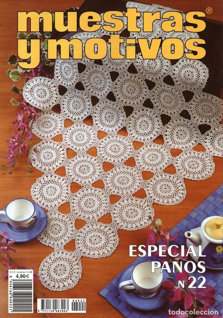 Coleccionismo de Revistas y Periódicos: MUESTRAS Y MOTIVOS ESPECIAL PAÑOS N. 22 (NUEVA) - Foto 2 - 194368332