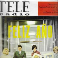 Coleccionismo de Revistas y Periódicos: REVISTA TELE RADIO Nº 470, 26 DICIEMBRE - 1 ENERO 1967, FELIZ AÑO 1967, JULIA GUTIERREZ CABA. Lote 194385283
