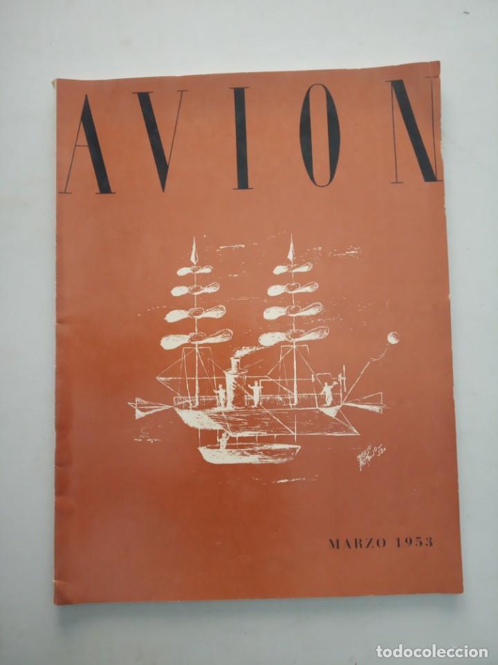 AVION - REVISTA DE DIVULGACION AERONAUTICA - MARZO 1953 (Coleccionismo - Revistas y Periódicos Modernos (a partir de 1.940) - Otros)