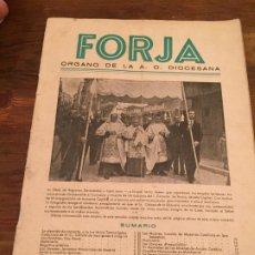 Coleccionismo de Revistas y Periódicos: ANTIGUA REVISTA RELIGIOSA FORJA ORGANO DE LA A.C. DIOCESANA AÑO 1945 NUMEROS 16-17. Lote 194537196