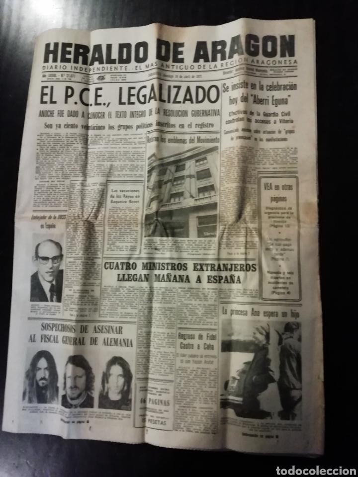 PERIÓDICO HERALDO DE ARAGON 10 ABRIL 1977 PARTIDO COMUNISTA LEGALIZADO (Coleccionismo - Revistas y Periódicos Modernos (a partir de 1.940) - Otros)