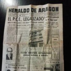 Coleccionismo de Revistas y Periódicos: PERIÓDICO HERALDO DE ARAGON 10 ABRIL 1977 PARTIDO COMUNISTA LEGALIZADO. Lote 194537256