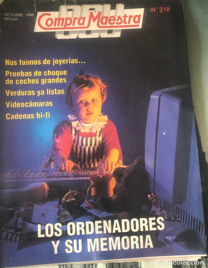 REVISTA 'OCU COMPRA MAESTRA', Nº 218. OCTUBRE 1998. ORDENADORES, MOTOSIERRAS, VIDEOCÁMARAS, ETC. (Coleccionismo - Revistas y Periódicos Modernos (a partir de 1.940) - Otros)