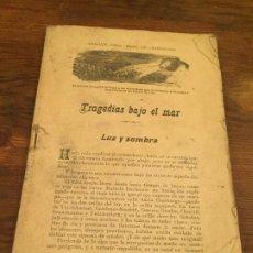 Coleccionismo de Revistas y Periódicos: ANTIGUA REVISTA / CUENTO TRAJEDIAS BAJO EL MAR LUZ Y SOMBRA AÑOS 20. Lote 194537685