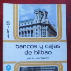 Coleccionismo de Revistas y Periódicos: TEMAS VIZCAINOS. BANCOS Y CAJAS DE BILBAO. Lote 194543286