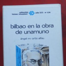 Coleccionismo de Revistas y Periódicos: TEMAS VIZCAINOS. BILBAO EN LA OBRA DE UNAMUNO. Lote 194543297