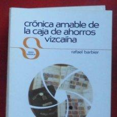 Coleccionismo de Revistas y Periódicos: TEMAS VIZCAINOS. CRÓNICA AMABLE DE LA CAJA DE AHORROS VIZCAÍNA. Lote 194543347