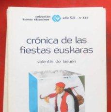Coleccionismo de Revistas y Periódicos: TEMAS VIZCAINOS. CRÓNICA DE LAS FIESTAS EUSKARAS. Lote 194543357