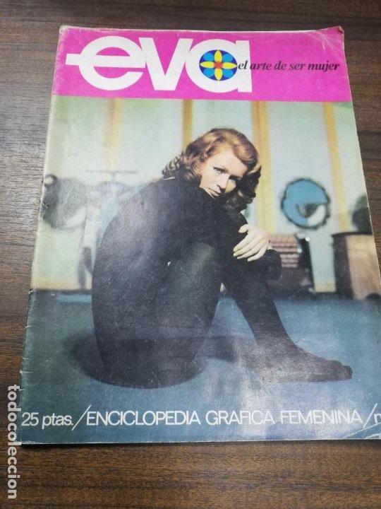 REVISTA. EVA. EL ARTE DE SER MUJER. ENCICLOPEDIA GRAFICA FEMENINA. Nº 3. 1968. (Coleccionismo - Revistas y Periódicos Modernos (a partir de 1.940) - Otros)