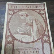 Coleccionismo de Revistas y Periódicos: MI REVISTA. CASA EDITORIAL GALLACH. AÑO VI. Nº 59. FEBRERO 1916. . Lote 194577786