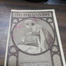 Coleccionismo de Revistas y Periódicos: MI REVISTA. CASA EDITORIAL GALLACH. AÑO VI. Nº 62. MAYO 1916. . Lote 194577895
