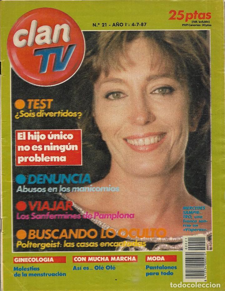 == R17 - REVISTA CLAN TV Nº 21 - 1987 - PORTADA MERCEDES SANPIETRO (Coleccionismo - Revistas y Periódicos Modernos (a partir de 1.940) - Otros)