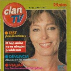 Coleccionismo de Revistas y Periódicos: == R17 - REVISTA CLAN TV Nº 21 - 1987 - PORTADA MERCEDES SANPIETRO. Lote 194595546