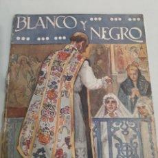 Coleccionismo de Revistas y Periódicos: 1921 BLANCO NEGRO 1565 .REYES VALLADOLID. TEATRO. ROLL.EL CAFETO.. Lote 194613857