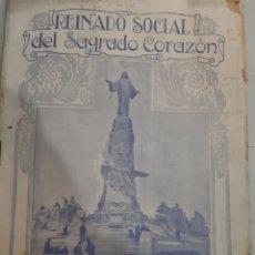 Coleccionismo de Revistas y Periódicos: 1929 MADRID REINADO SOCIAL SAGRADO CORAZÓN PREVISTA .SEVILLA SEÑORA REYES..AVIADIR JIMENEZ.CISTOREY. Lote 194617698