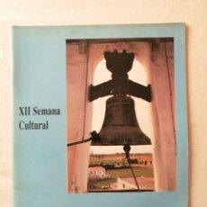 Coleccionismo de Revistas y Periódicos: ANTIGUA REVISTA XII SEMANA CULTURAL VILLANUEVA DEL ARISCAL ( SEVILLA ) SANTIAGO 94 1994. Lote 194620527