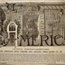 Coleccionismo de Revistas y Periódicos: LOTE 13 REVISTAS: LA AMERICA-MADRID 1886-POLÍTICA-CIENCIA-LITERATURA-ARTES-AGRICULTURA-COMERCIO. Lote 194627646