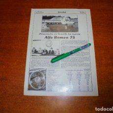 Coleccionismo de Revistas y Periódicos: RETAL 1986: PRESENTADOS EN TENERIFE LOS NUEVOS ALFA ROMEO 75. Lote 194638073